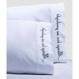 Embroidered Quotes 500-Thread-Count Pillowcases Set, Long-St